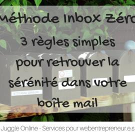 Méthode Inbox Zéro en 3 règles simples