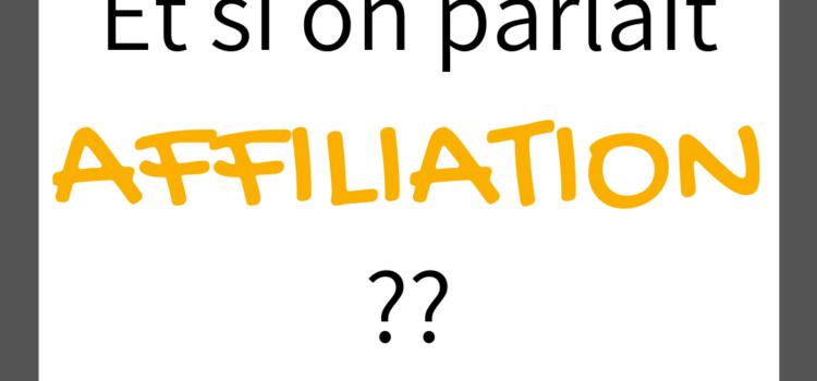 L'Affiliation, un autre modèle de business en ligne